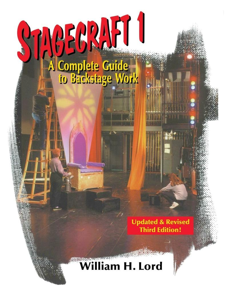 Stagecraft 1: A Complete Guide to Backstage Work als Taschenbuch