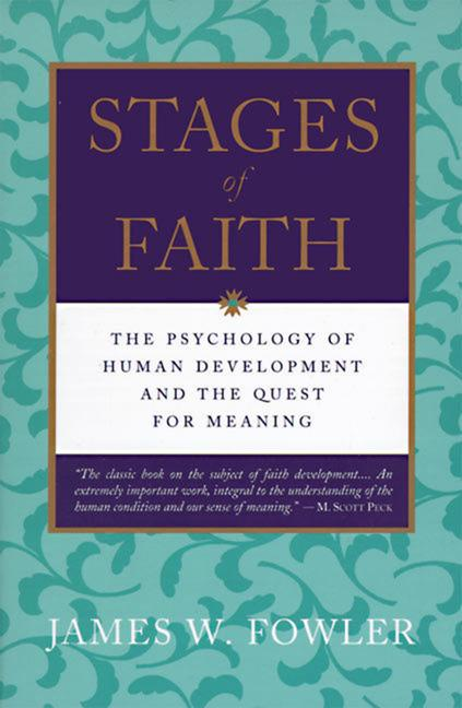 Stages of Faith: The Psychology of Human Development (Revised) als Taschenbuch