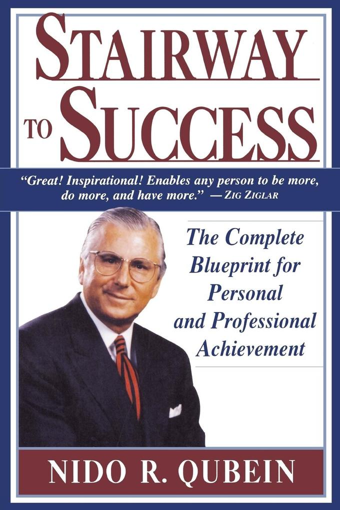 Stairway to Success: The Complete Blueprint for Personal and Professional Achievement als Buch