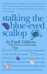 Stalking the Blue-Eyed Scallop als Taschenbuch