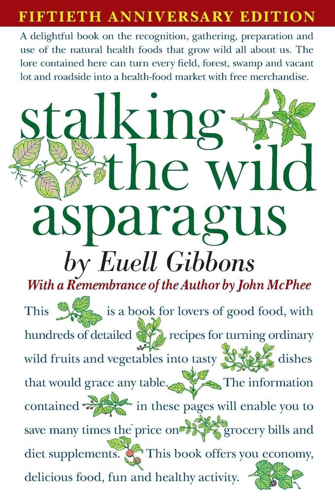 Stalking the Wild Asparagus als Taschenbuch