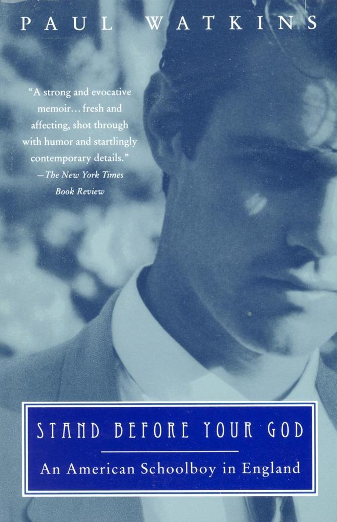 Stand Before Your God: An American Schoolboy in England als Taschenbuch