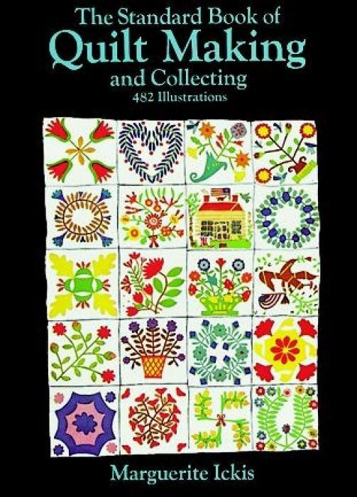 The Standard Book of Quilt Making and Collecting als Taschenbuch