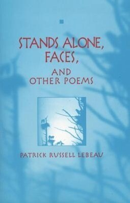 Stands Alone, Faces, and Other Poems als Taschenbuch