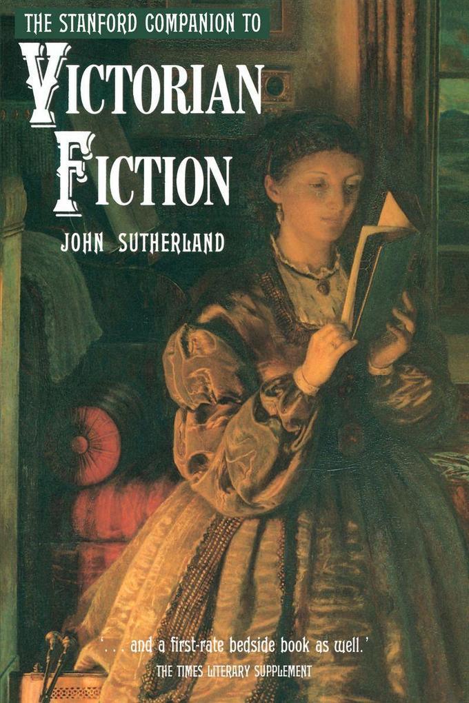 The Stanford Companion to Victorian Fiction als Taschenbuch