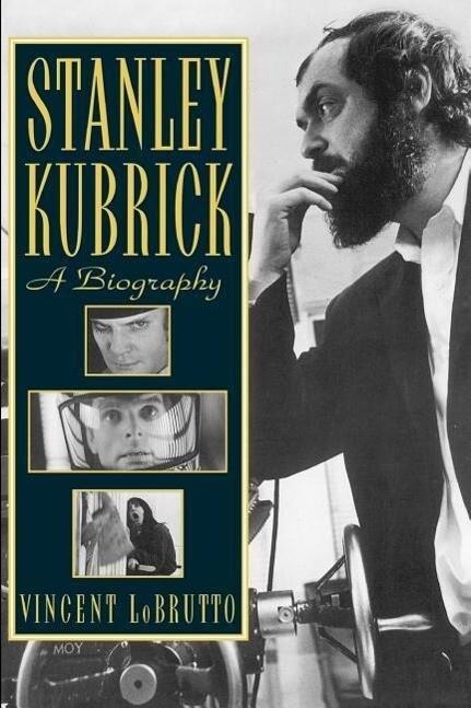 Stanley Kubrick: A Biography als Taschenbuch
