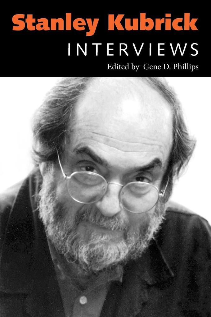 Stanley Kubrick: Interviews als Taschenbuch