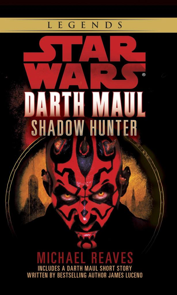 Shadow Hunter: Star Wars Legends (Darth Maul) als Taschenbuch