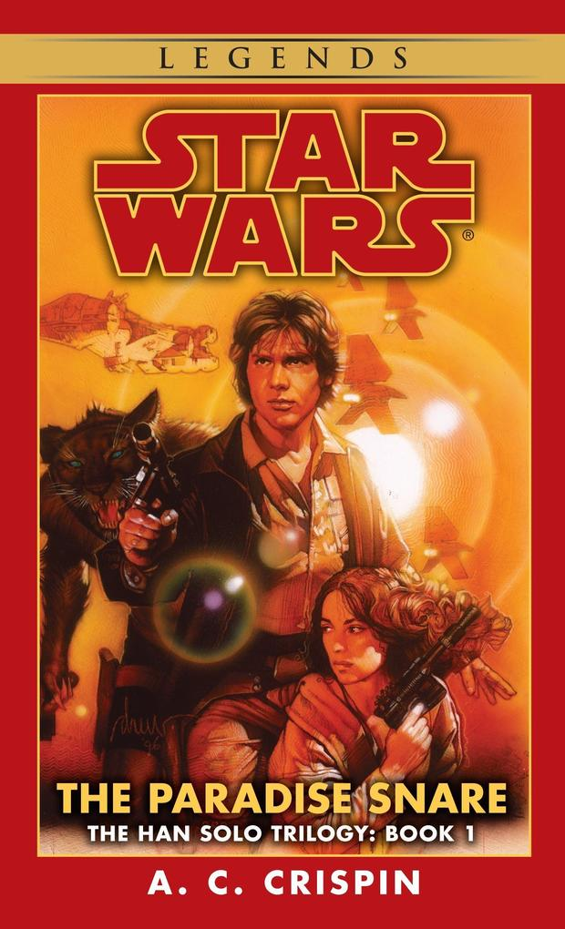 The Paradise Snare: Star Wars Legends (the Han Solo Trilogy) als Taschenbuch
