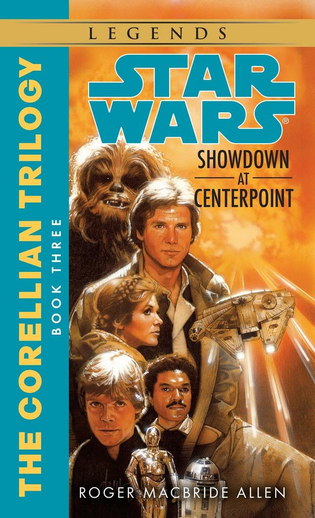 Showdown at Centerpoint: Star Wars Legends (the Corellian Trilogy) als Taschenbuch