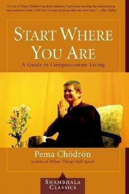 Start Where You Are: A Guide to Compassionate Living als Taschenbuch