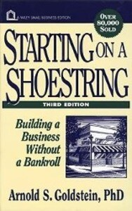 Starting on a Shoestring: Building a Business Without a Bankroll als Buch