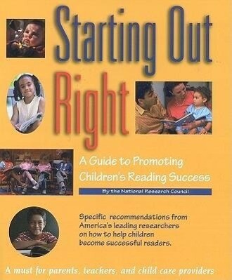 Starting Out Right: A Guide to Promoting Children's Reading Success als Taschenbuch
