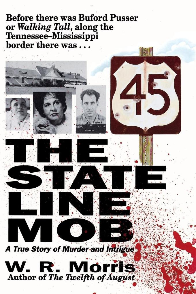The State-Line Mob: A True Story of Murder and Intrigue als Taschenbuch