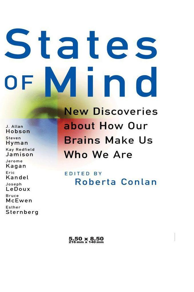 States of Mind: New Discoveries about How Our Brains Make Us Who We Are als Buch