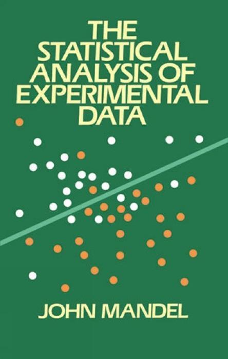 The Statistical Analysis of Experimental Data als Taschenbuch