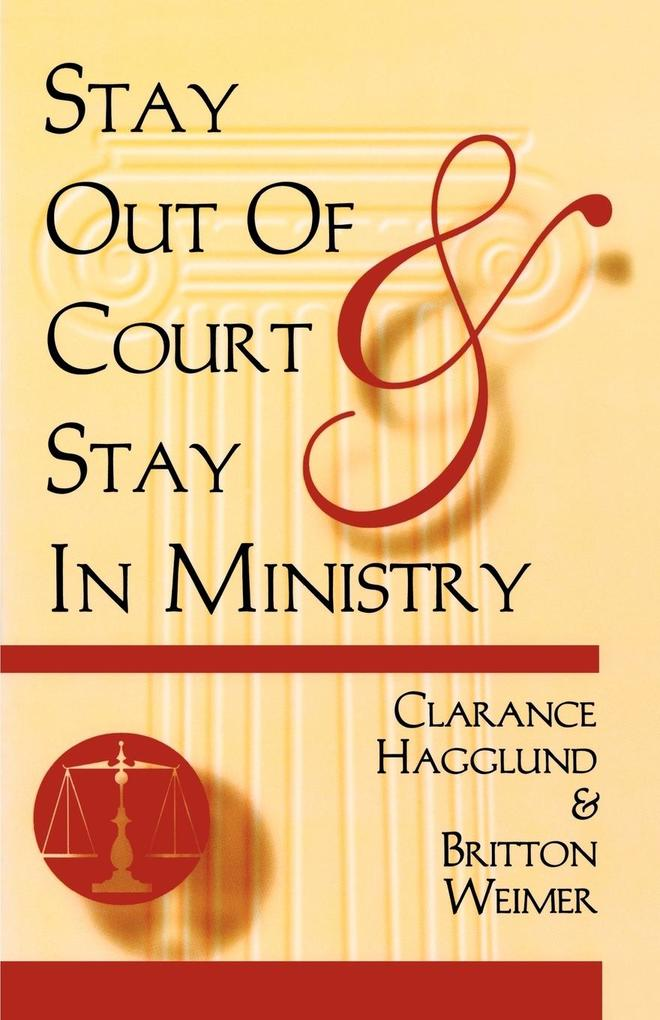 Stay Out of Court and Stay in Ministry als Taschenbuch