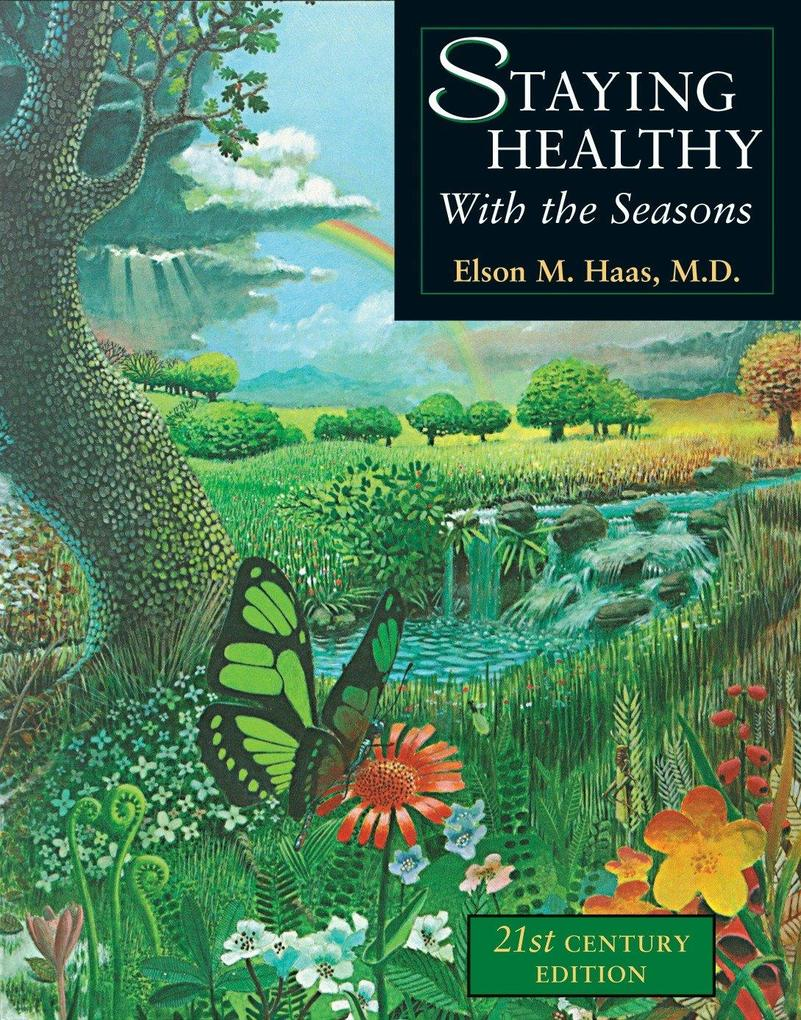 Staying Healthy with the Seasons: 21st-Century Edition als Taschenbuch