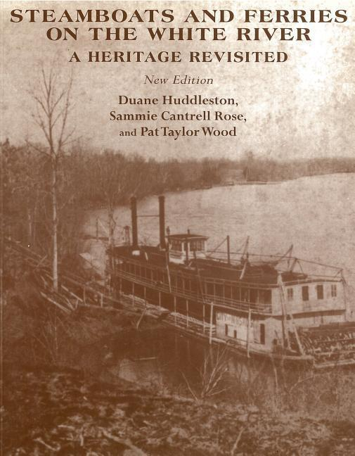 Steamboats and Ferries on the White River: A Hertage Revisited als Taschenbuch