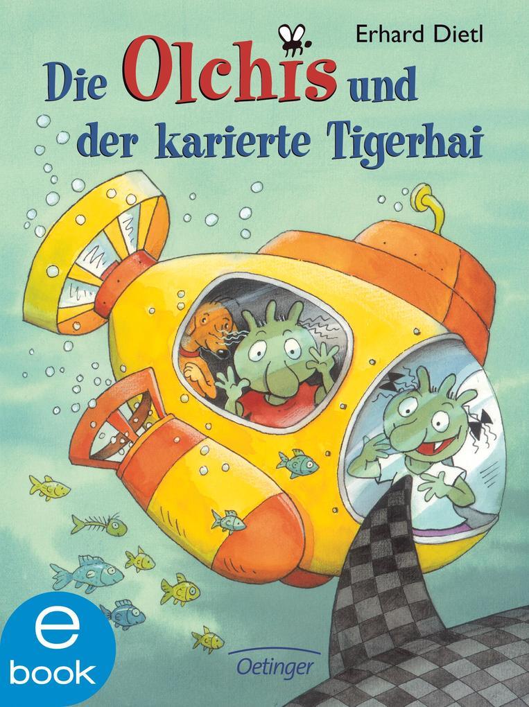 Die Olchis und der karierte Tiger-Hai als eBook von Erhard Dietl