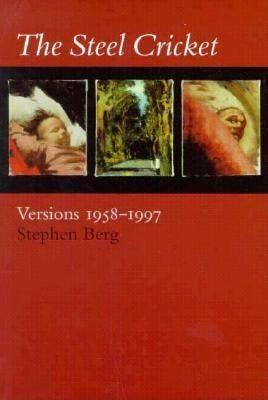The Steel Cricket: Versions: 1958-1997 als Taschenbuch