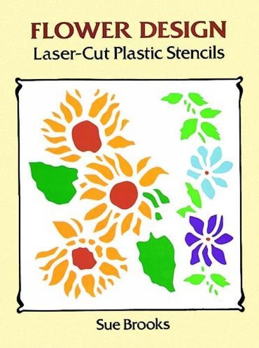 Flower Design Laser-Cut Plastic Stencils als Taschenbuch