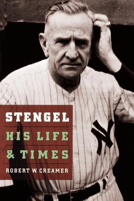 Stengel: His Life and Times als Taschenbuch
