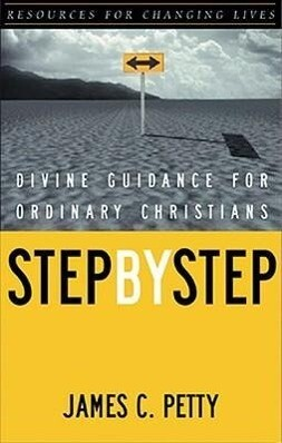 Step by Step: Divine Guidance for Ordinary Christians als Taschenbuch