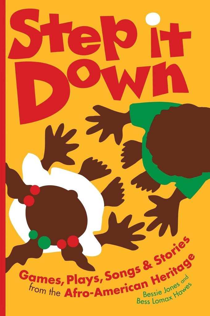 Step It Down: Games, Plays, Songs, and Stories from the Afro-American Heritage als Taschenbuch