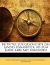 Beiträge Zur Geschichte Des Landes Osnabrück, Bis Zum Jahre 1400: Mit Urkunden