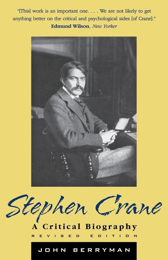 Stephen Crane: A Critical Biography als Taschenbuch