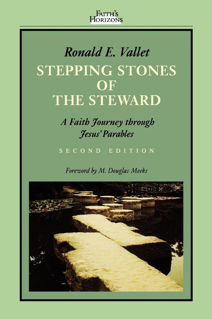 Stepping Stones of the Steward: A Faith Journey Through Jesus' Parables als Taschenbuch