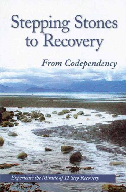 Stepping Stones to Recovery from Codependency: Experience the Miracle of 12 Step Recovery als Taschenbuch