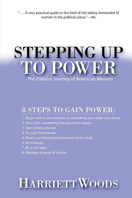 Stepping Up to Power: The Political Journey of Women in America als Taschenbuch