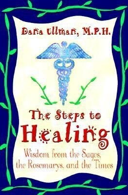 The Steps to Healing: Wisdom from the Sages, the Rosemarys, and the Times als Taschenbuch