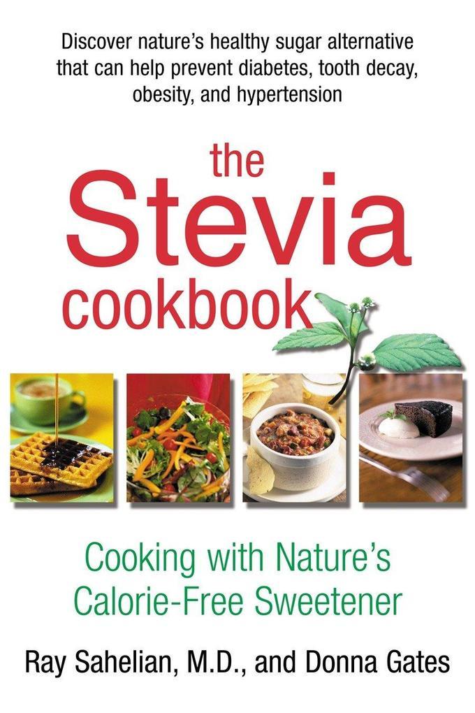 The Stevia Cookbook als Taschenbuch