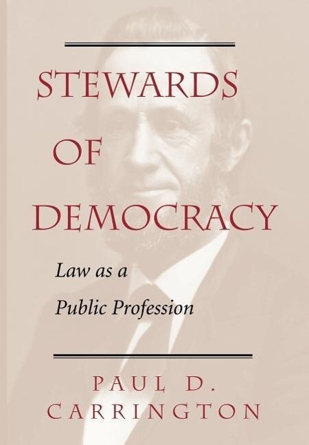 Stewards of Democracy: Law as Public Profession als Buch