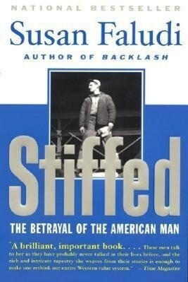 Stiffed: The Betrayal of the American Man als Taschenbuch
