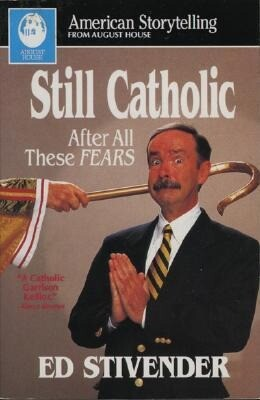 Still Catholic: After All These Fears als Taschenbuch