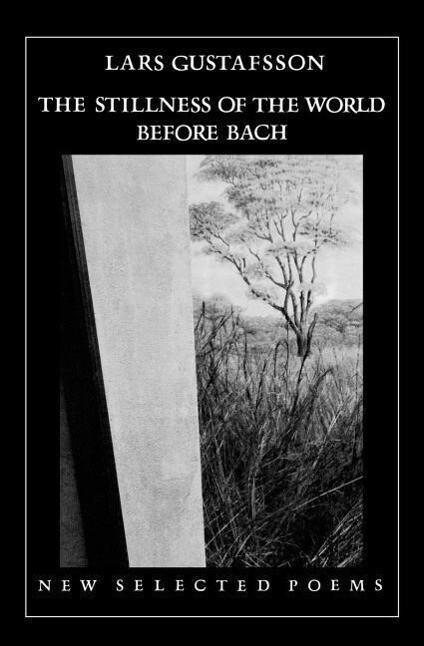 The Stillness of the World Before Bach als Taschenbuch