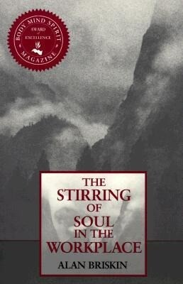 The Stirring of Soul in the Workplace als Taschenbuch