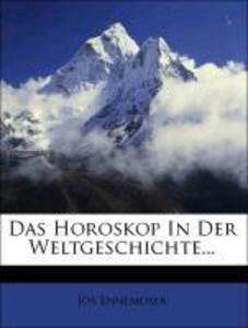 Das Horoskop In Der Weltgeschichte... als Tasch...