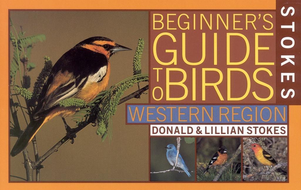 Stokes Beginner's Guide to Birds: Western Region als Taschenbuch