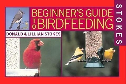 Stokes Beginner's Guides to Bird Feeding als Taschenbuch