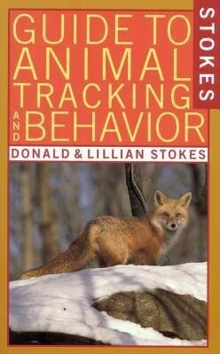 Stokes Guide to Animal Tracking and Behavior als Taschenbuch