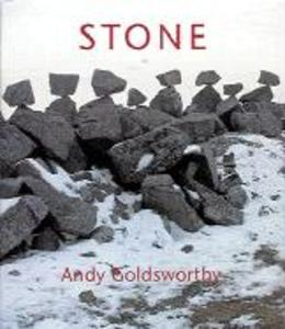 Stone Andy Goldsworthy als Buch