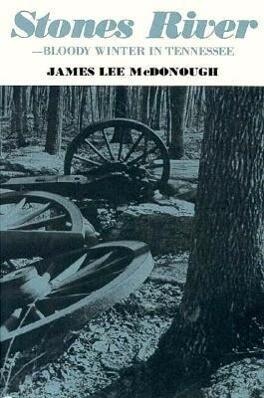 Stones River Bloody Winter Tennessee als Taschenbuch