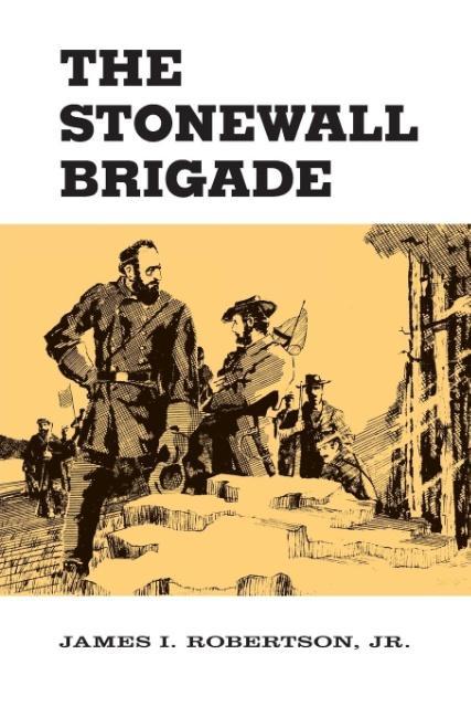 The Stonewall Brigade als Taschenbuch