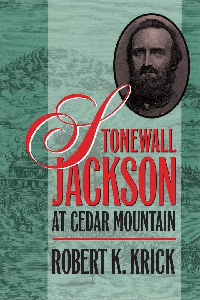Stonewall Jackson at Cedar Mountain als Taschenbuch
