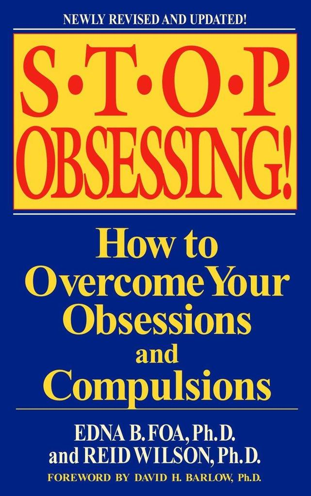 Stop Obsessing!: How to Overcome Your Obsessions and Compulsions als Taschenbuch